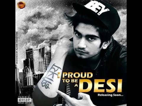 Video I proud🙍 to b a desi💪(addy nagar) tha amezing rap for hindi. download in MP3, 3GP, MP4, WEBM, AVI, FLV January 2017