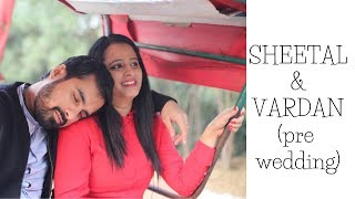 Pre wedding video with a twist 2017 | Vardan + Sheetal