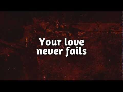 One Thing Remains (Your Love Never Fails) - Jesus Culture
