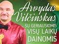 Arvydas Vilčinskas - Gyvenimas prabėgo šuoliais