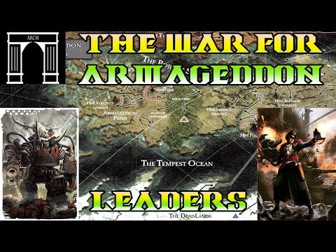 40k Lore, The War For Armageddon, The Leaders