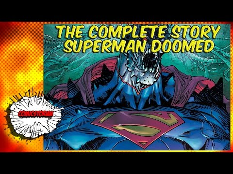 Superman Doomed - Complete Story | Comicstorian