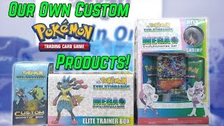 OUR OWN CUSTOM POKEMON CARD PRODUCTS?! by The Pokémon Evolutionaries