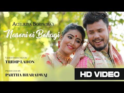 nasoni oi bohagi official video achurjya barpatra