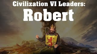 Video Civilization VI: Rise and Fall Leader Spotlight - Robert the Bruce MP3, 3GP, MP4, WEBM, AVI, FLV Maret 2018