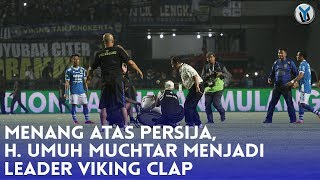 Video MENANG ATAS PERSIJA, H. UMUH MUCHTAR MENJADI LEADER VIKING CLAP MP3, 3GP, MP4, WEBM, AVI, FLV Januari 2019