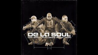 De La Soul - Declaration ( Art Official Intelligence )