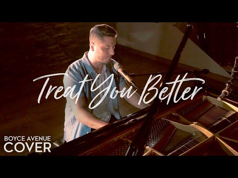 Treat You Better Shawn Mendes Piano Acoustic Cover