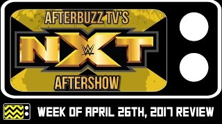 Nonton Wwe S Nxt For April 26th  2017 Review   After Show   Afterbuzz Tv Film Subtitle Indonesia Streaming Movie Download