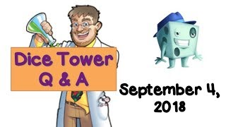 Dice Tower LIve Q & A with Tom Vasel - September 4, 2018