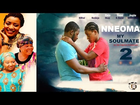 Nneoma My Soulmate 2   - 2015 Latest Nigerian Nollywood  Movie
