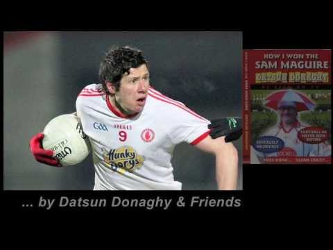cavanagh - Tyrone's Number One fan Datsun Donaghy has come out of retirement to pen a tribute to Sean Cavanagh.