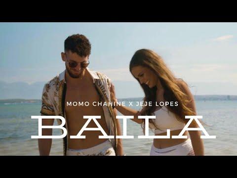 Momo Chahine X Jeje Lopes - BAILA prod. by JUSH