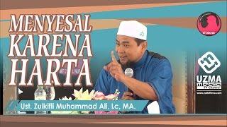 MENYESAL KARENA HARTA | UNAIR-SURABAYA | UST. ZULKIFLI M. ALI, LC, MA. Video