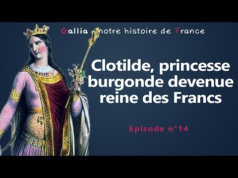 Clotilde, princesse burgonde devenue reine des Francs