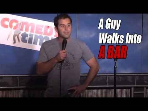 A Guy Walks Into A Bar (Stand Up Comedy)