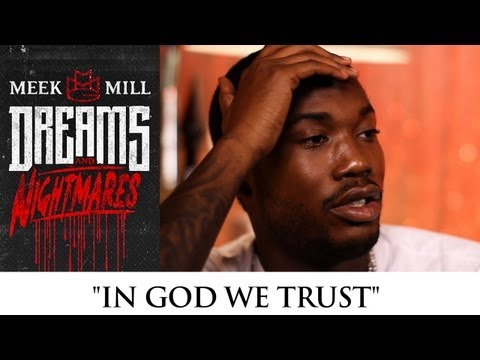 "Meek Mill: ""In God We Trust"" [Episode 2]"