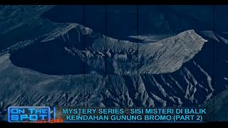 Download Video Cerita Misteri Gunung Bromo On The Spot Terbaru 9 September 2016 MP3 3GP MP4