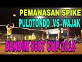 Download Lagu PEMANASAN SPIKE PULOTONDO VS WAJAK DANDIM 0807 CUP 2018 Mp3 Free