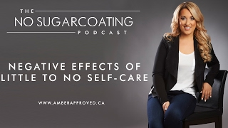Negative Effects of Little to No Self-Care