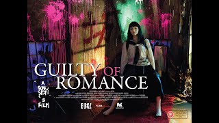 Nonton Guilty Of Romance  Brand New Official Uk Trailer  Film Subtitle Indonesia Streaming Movie Download