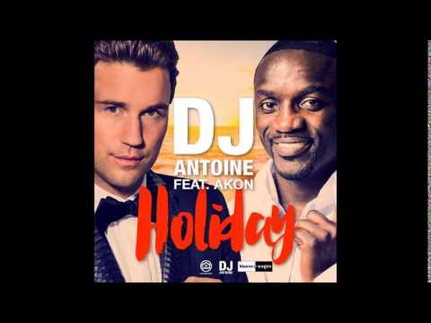 Video Dj ANTOINE (feat AKON) - Holiday (NEW 2015) download in MP3, 3GP, MP4, WEBM, AVI, FLV January 2017