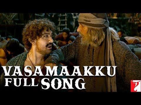 Tamil(தமிழ்): Vasamaakku Full Song | Thugs Of Hindostan | Amitabh, Aamir | Ajay-Atul, Divya, Nakash