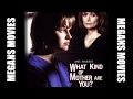 What Kind Of Mother Are You (1996) TV Movie