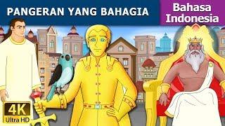 Video Pangeran yang Bahagia | Dongeng anak | Kartun anak | Dongeng Bahasa Indonesia MP3, 3GP, MP4, WEBM, AVI, FLV Januari 2019