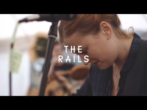 The Rails - Fair Warning (Green Man Festival | Sessions)