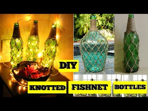 DIY Knotted Fishnet Bottles | Home Decor