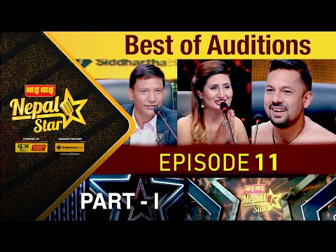 NEPAL STAR EPISODE - 11    BEST OF AUDITIONS PART - 1    NEPAL TELEVISION 2077-03-20