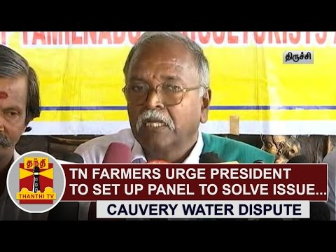 Tamil-Nadu-farmers-urge-President-to-set-up-panel-to-solve-Cauvery-Water-Dispute-Thanthi-TV