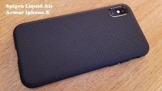 Spigen Liquid Air Armor Iphone X Case Review - Fliptroniks.com