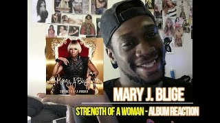 "MARY J. BLIGE ""STRENGTH OF A WOMAN"" ALBUM REACTION"