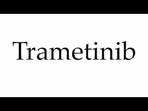 How to Pronounce Trametinib