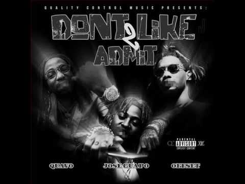 Jose Guapo - Don't Like 2 Admit ft. Quavo & Offset (Migos)