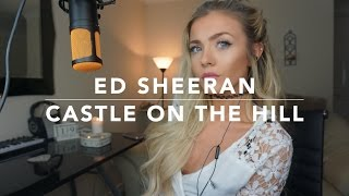 Video Ed Sheeran - Castle On The Hill | Cover download in MP3, 3GP, MP4, WEBM, AVI, FLV Februari 2017