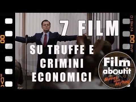 7 Film su Truffe e Crimini economici