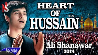 Ali Shanawar | Heart Of Hussain (English) | 2014