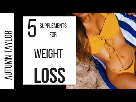 Weight loss pills - 5 WEIGHT LOSS SUPPLEMENTS THAT ACTUALLY WORK!