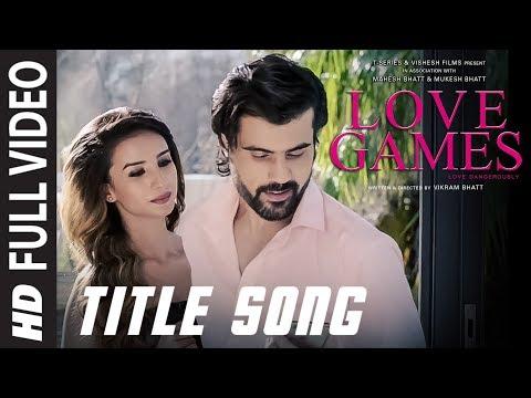 LOVE GAMES Full Video Song (Title Track)  | Patralekha, Gaurav Arora, Tara Alisha Berry | T-SERIES