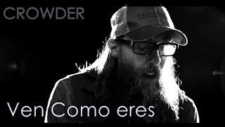 Download Lagu CROWDER - Come as you are (subtitulado al español) Mp3