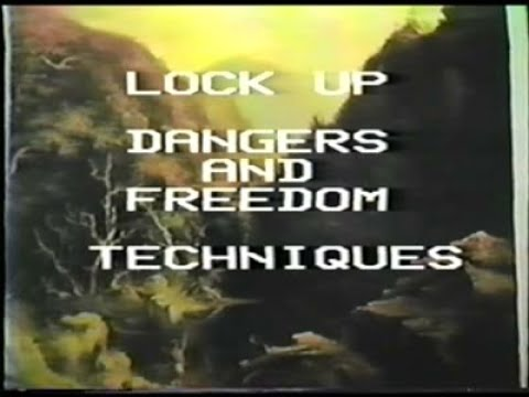 Lock Up Dangers and Freedom Techniques (Al Fry's Incredible Inquiry Series)