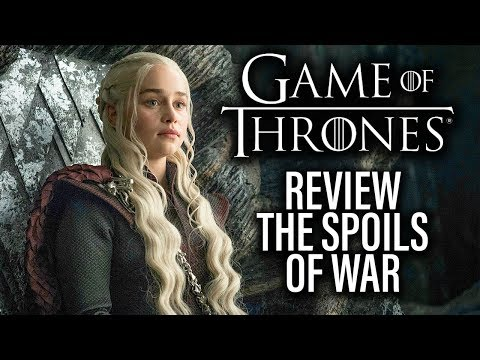 Game Of Thrones Review - Season 7 Episode 4