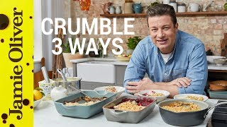 How to Make Fruit Crumble | Three Ways | Jamie Oliver by Jamie Oliver