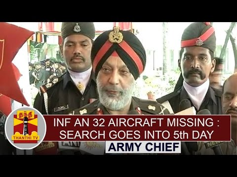 IAF-AN-32-Aircraft-Missing--Search-Goes-Into-Fifth-Day--Army-Chief-Thanthi-TV