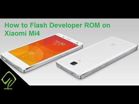 How to flash Developers Rom on Xiaomi Mi4