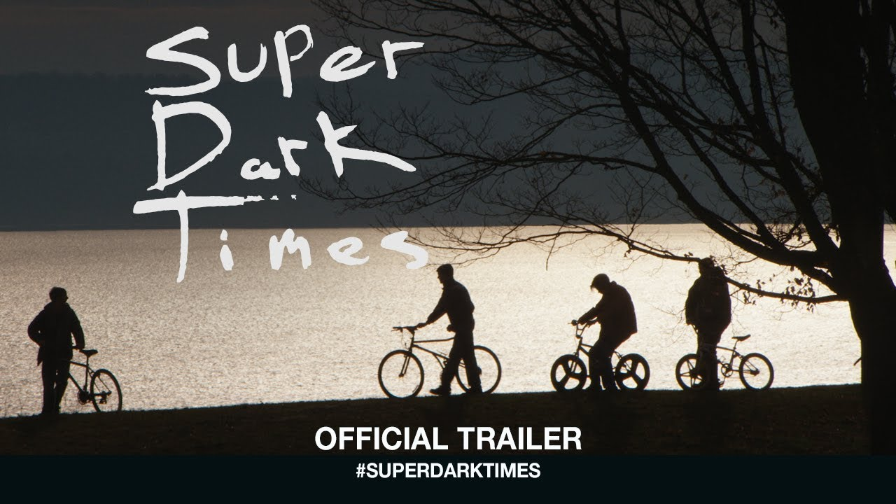 Super Dark Times - Official Trailer