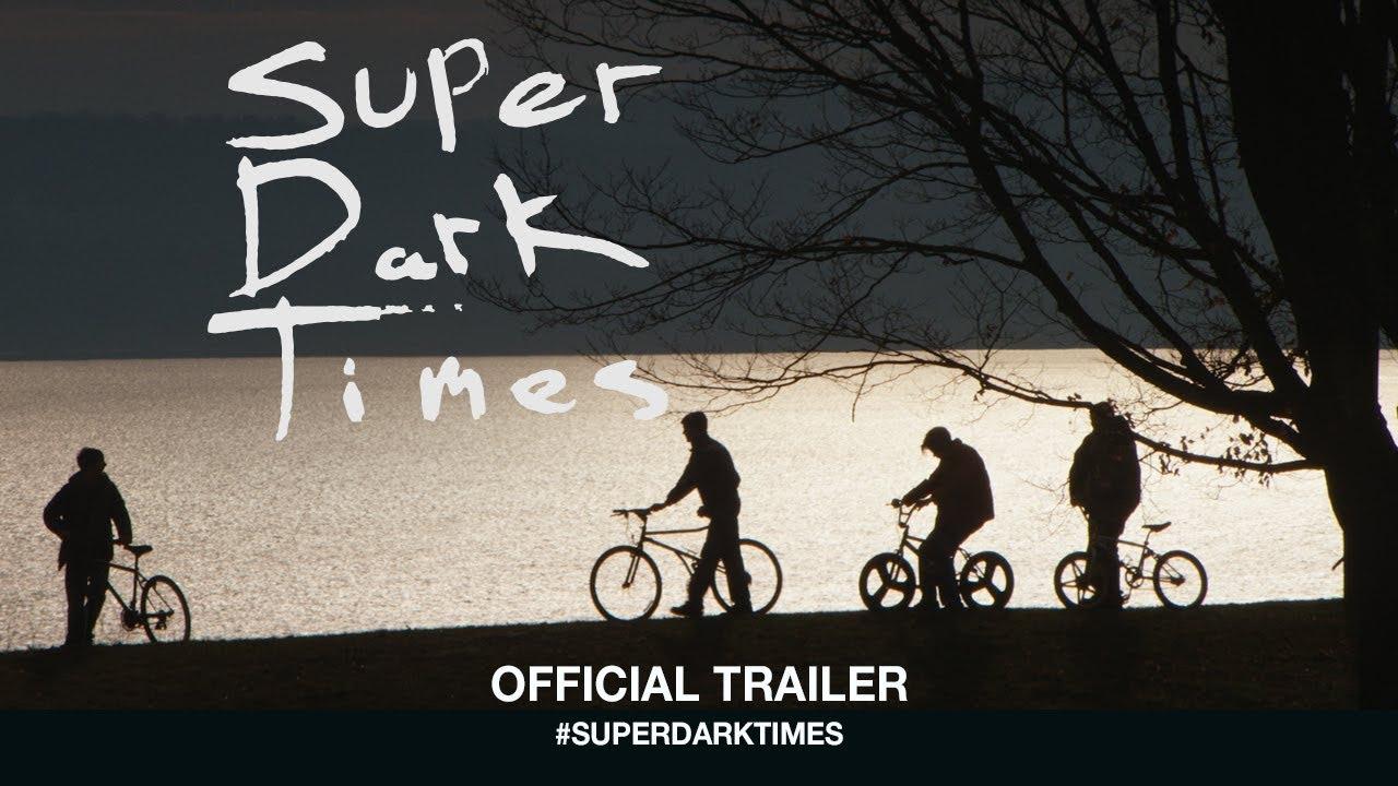 Super Dark Times - Official Trailer